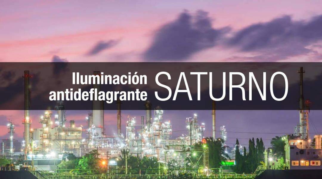 Nuevo catálogo iluminación antideflagrante SATURNO