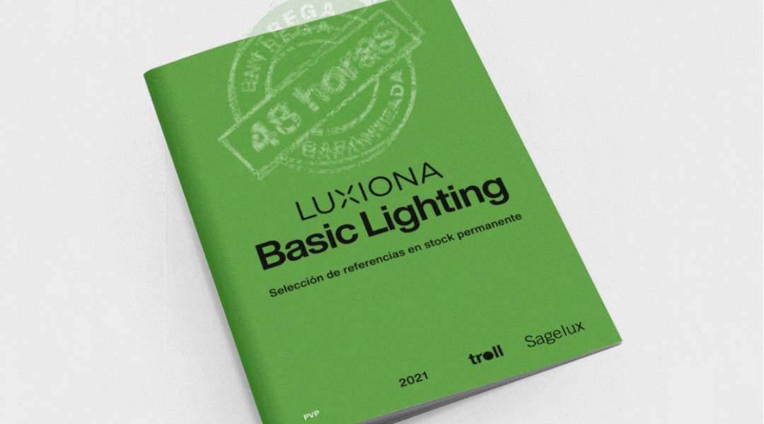 Nuevo Catálogo Trade: Basic Lighting 2021 GRUPO LUXIONA
