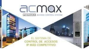 Lee más sobre el artículo FERMAX AC-MAX: Novedades del Sistema